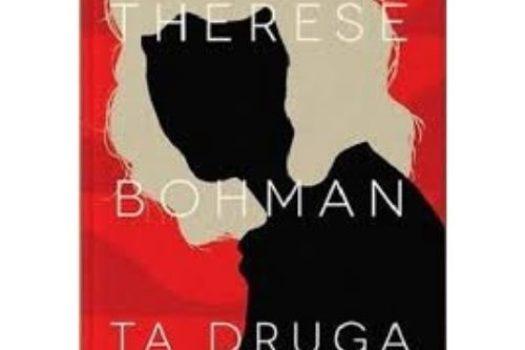 Ta druga Therese Bohman | Opinia Głębi